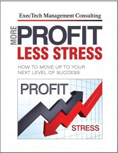 More Profit Less Stress