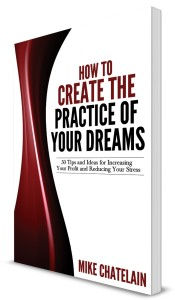 Create the Practice of Your Dreams